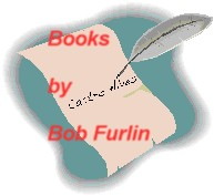 Books by Bob Furlin