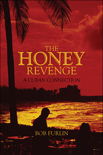 The Honey Revenge