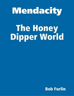 Mendacity the Honey Dipper World - ebook